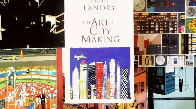 Charles Landry The Art of City Making